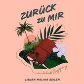 Zurück zu Mir von Laura Malina Seiler