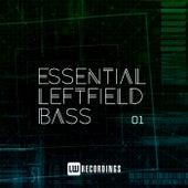 Essential Leftfield Bass, Vol. 01 von Various Artists