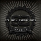 Immortal by Solitary Experiments