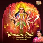 Bhavani Stuti by Anuradha Paudwal
