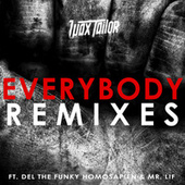 Everybody Remixes by Wax Tailor