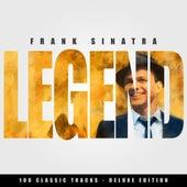 Legend - Frank Sinatra - 100 Classic Tracks (Deluxe Edition) von Frank Sinatra