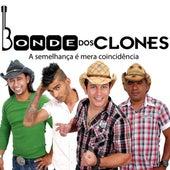 A Semelhança É Mera Coincidência von Bonde dos Clones