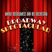 Broadway Spectacular de Andre Kostelanetz And His Orchestra