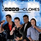 A Mais Romântica do Brasil by Bonde dos Clones
