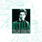 Otello von Tullio Serafin