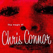 The Magic Of Chris Connor by Chris Connor