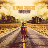 Toward the Fray by The Infamous Stringdusters