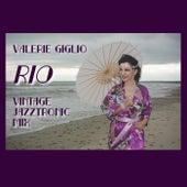 Rio (Vintage Jazztronic Mix) by Valerie Giglio