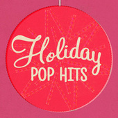 Holiday Pop Hits by Various Artists