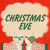Christmas Eve by Various Artists