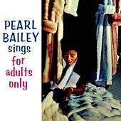 Sings For Adults Only von Pearl Bailey