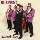 Homesick Blues von The Wanderers