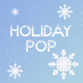 Holiday Pop by Various Artists