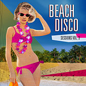 Beach Disco Sessions, Volume 3 by Various Artists
