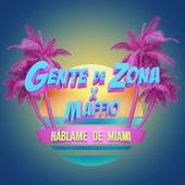 Háblame de Miami by Gente de Zona