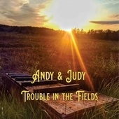 Trouble in the Fields fra Andy