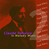 Debussy: In Melody Music de Various Artists
