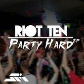 Party Hard - Single di Riot Ten