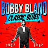 Classic Blues 1952-1962 de Bobby Blue Bland