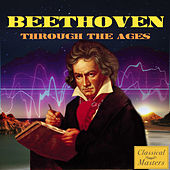 Beethoven Through the Ages by Various Artists
