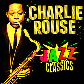 Jazz Classics by Charlie Rouse