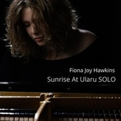 Sunrise at Ularu Solo by Fiona Joy Hawkins