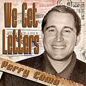 We Get Letters by Perry Como