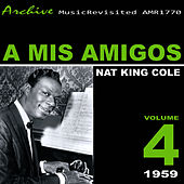A Mis Amigos by Nat King Cole