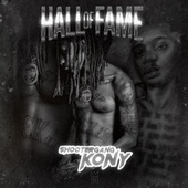 Hall of Fame by Shootergang Kony
