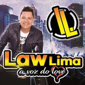 A Voz do Love by Law Lima