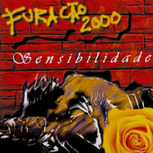 Sensibilidade, Vol. 1 by Furacão 2000