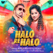 Halo Re Halo fra Mika Singh