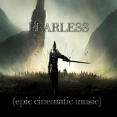Fearless (Epic Cinematic Music) by Immortal