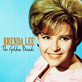 The Golden Decade by Brenda Lee