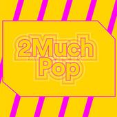 2Much Pop de Various Artists
