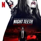 Night Teeth (Soundtrack from the Netflix Film) von The Drum