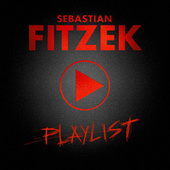 Playlist (Premium Edition) de Sebastian Fitzek
