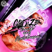 Twerk & Marihuana von Gosize
