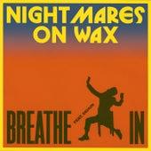 Breathe In de Nightmares on Wax
