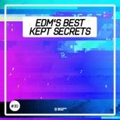 EDM's Best Kept Secrets, Vol. 30 von Various Artists