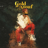 Gold Mouf by lute