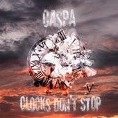 Clocks Don't Stop di Caspa