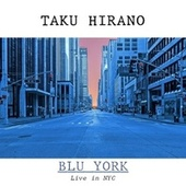 Blu York (Live in NYC) de Taku Hirano