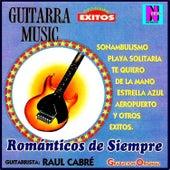 Románticos de Siempre by Raúl Cabre