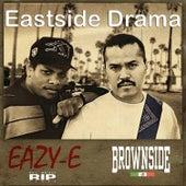 Eastside Drama von Brownside