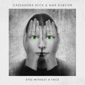 Eyes Without a Face von Cassandra Beck