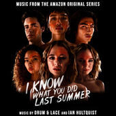I Know What You Did Last Summer (Music from the Amazon Original Series) von The Drum