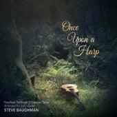 Once Upon a Harp de Steve Baughman