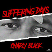 Suffering Days de Charly Black